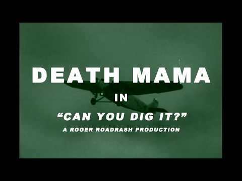 """Death Mama Reveals Music Video for """"Can You Dig It?"""""""