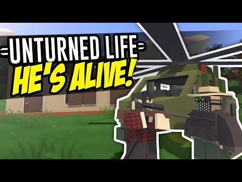 HE'S ALIVE - Unturned Life Roleplay #146