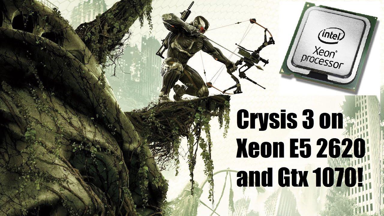 Crysis 3 Benchmark on Xeon E5 2620 2,0 Ghz and Gtx 1070 !