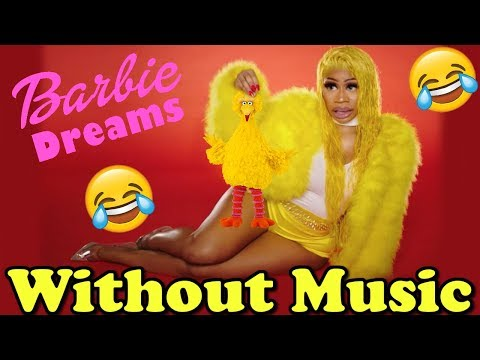 Nicki Minaj - Without Music - Barbie Dreams