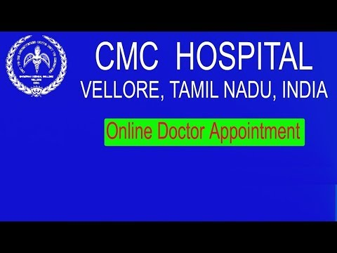 HOW TO GET ONLINE APPOINTMENT IN CMC VELLORE HOSPITAL TAMILNADU