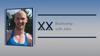 Bootcamp with John - 6/3/2020 (No Music)