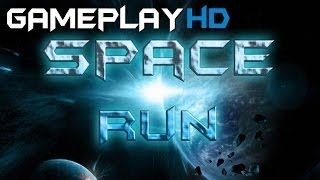 Space Run Gameplay (PC HD)