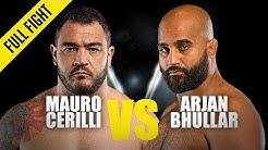 Mauro Cerilli vs. Arjan Bhullar | ONE Full Fight | October 2019