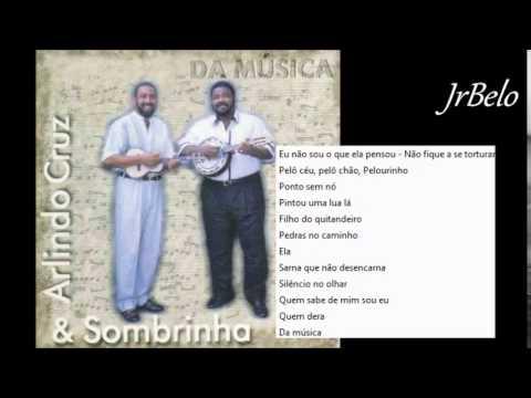 Arlindo Cruz E Sombrinha Cd Completo 1996 Jrbelo Youtube