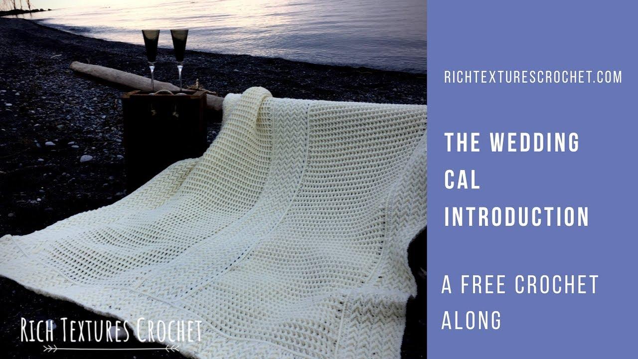 The Wedding Throw - Free Crochet Along   Rich Textures Crochet