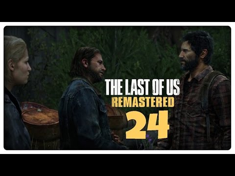 Let's Play THE LAST OF US REMASTERED Part 24: Wiedersehen mit Tommy