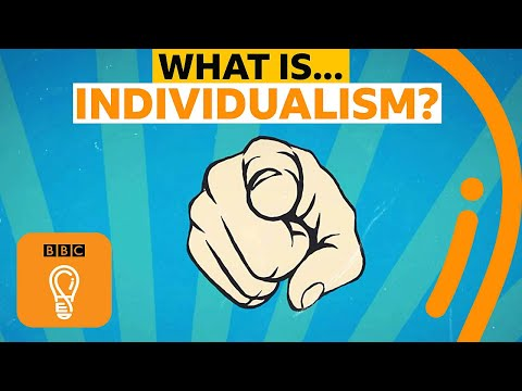 Individualism: Is it a good thing? | BBC Ideas