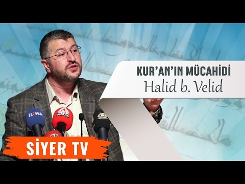 Kur'an'ın Mücahidi: Halid b. Velid   Diyarbakır Dicle Üniversitesi