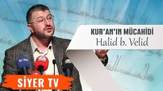 Kur'an'ın Mücahidi: Halid b. Velid | Diyarbakır Dicle Üniversitesi