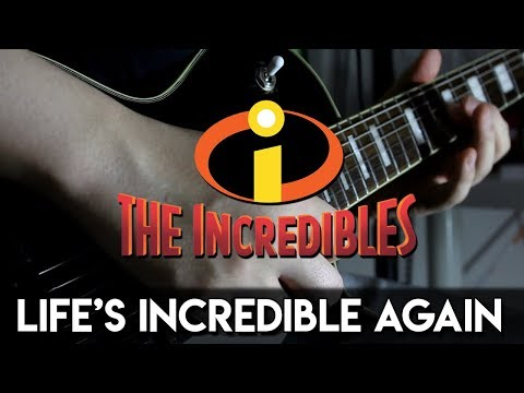 Life's Incredible Again (The Incredibles) Guitar Cover | DSC