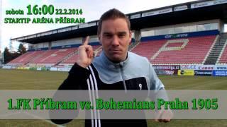 Upoutávka 1.FK Příbram vs. Bohemians Praha 1905