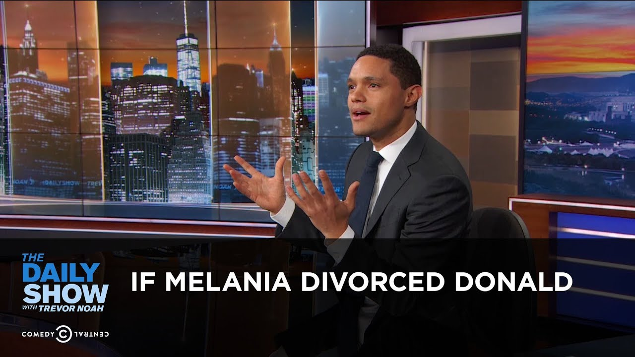 if-melania-divorced-donald-between-the-scenes-the-daily-show