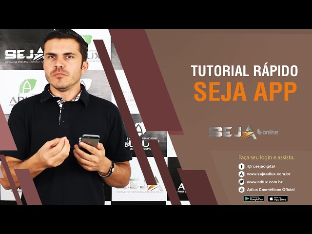 Tutorial Rápido - App SEJA
