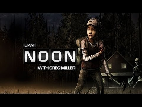 Up At Noon  The Walking Dead: Being Clementine  Up at Noon