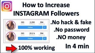 How to Increase INSTAGRAM Followers (2019) |INSTAGRAM|TECH BLOG||100%working||