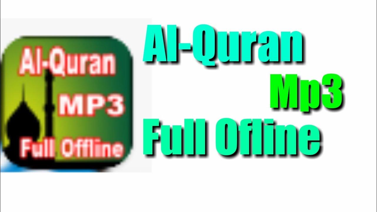 Al-Quran Mp3 Full Ofline