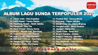 Album Lagu Sunda Terpopuler 2020 [Official Bandung Music]