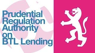 impact of the prudential regulation authority pra on buy to let btl lending