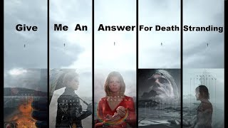 Give me an answer for Death Stranding