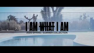 I AM WHAT I AM 2020 SPRING/SUMMER COLLECTION Teaser