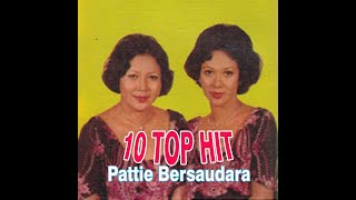 #TembangKenangan#PattieBersaudara#1O TOP HIT Pattie Bersaudara ( Original Song's )