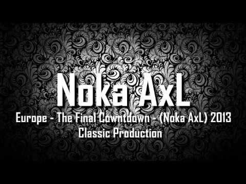 [ Breakbeat Remix ] Europe - The Final Cowntdown - (Noka AxL) 2013 Classic Production