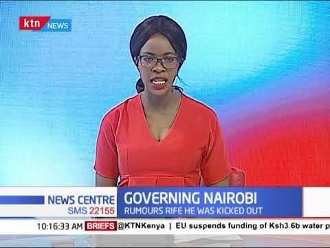 Governing Nairobi: Operations at the city hall uninterrupted,Igathe's office remain open