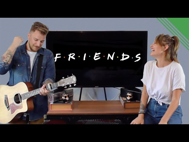 TV Series Theme Songs - FRIENDS [Family Business Duo Cover]