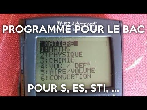 LE programme à avoir pour le Bac Maths+Physique+Chimie (S, ES, STI,...) - sur calculatrice TI