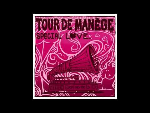 Tour De Manège : Special Love (Full Album)