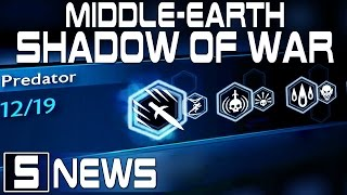 PREDATOR ABILITIES DETAILS (Dev Info) - Middle Earth Shadow of War News - Shadow of War Gameplay