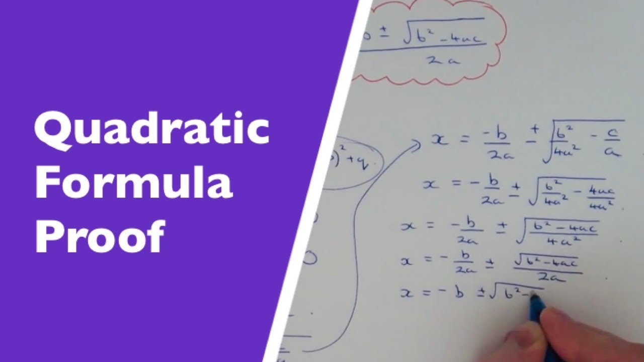 How To Prove The Quadratic Formula From Ax^2 +bx + C = 0