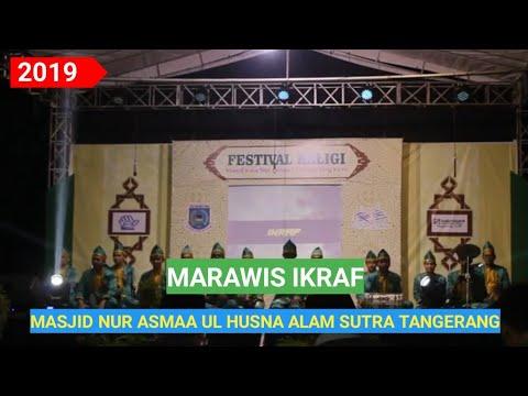 Marawis Ikraf Festival Seni Religi Alam Sutra Masjid Nur Asmaa Ul Husna Tangerang 2019