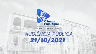 Audiência Pública na Câmara de São Leopoldo - 21/10/2021