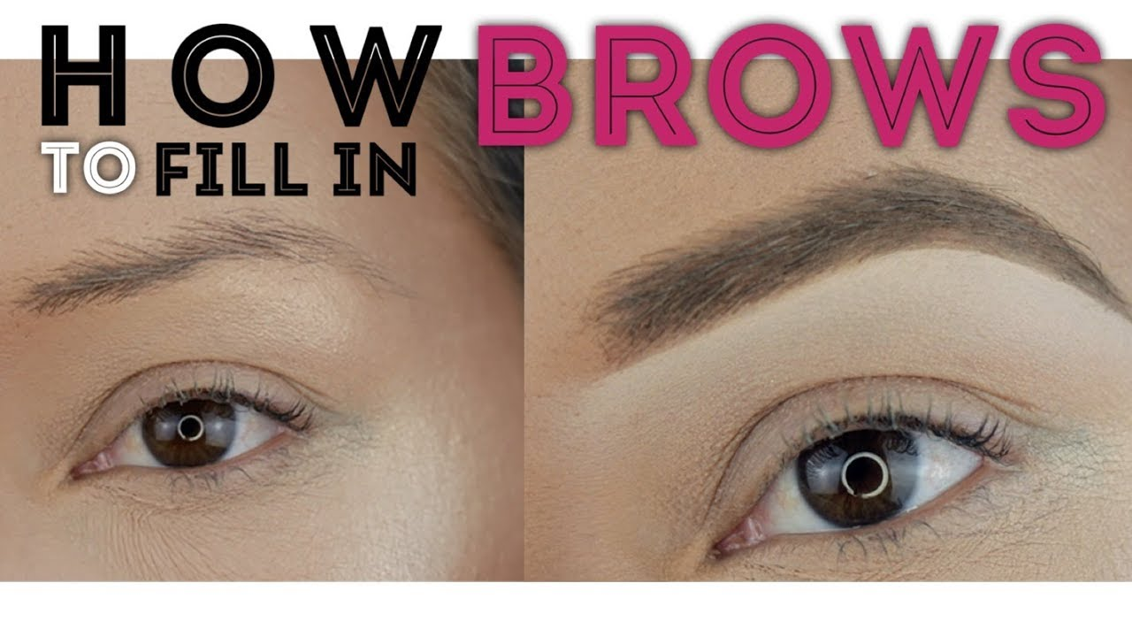 How To Fill In Your Eyebrows Easy Makeup Tutorial 2018 Youtube