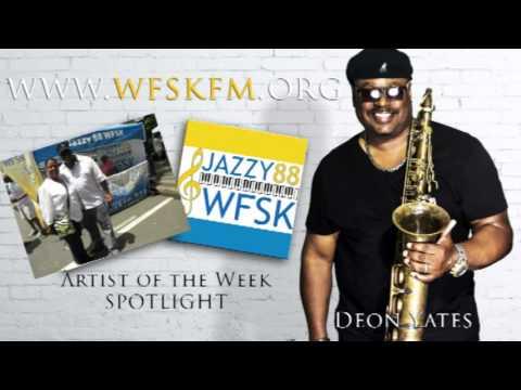 WFSK Jazzy 88 Nashville Artist of the Week Deon Yates