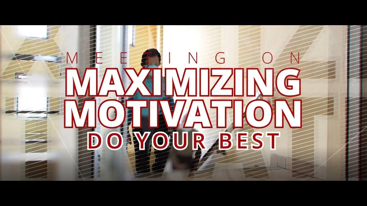 Meeting on Maximizing Motivation - #M3dirumahaja