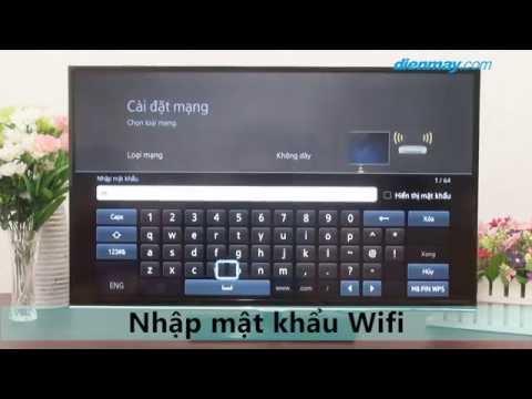 Hướng dẫn Kết nối mạng trên Tivi Samsung