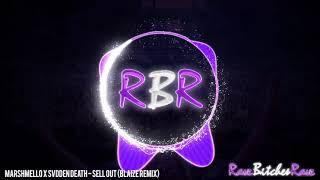Marshmello X Svdden Death - Sell Out (Blaize Remix)