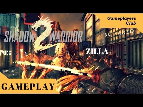 First Quest at Zilla : Gameplay of Shadow Warrior 2