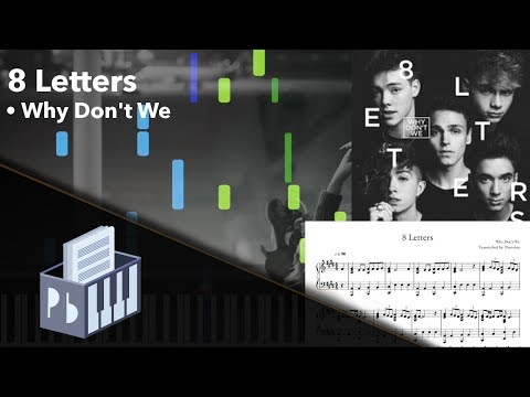 8 Letters - Why Don't We [Piano Tutorial + Sheets] (Synthesia) // Pianobin