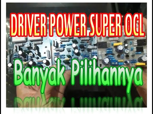 Driver Power Amplifier Super OCL, SOCL 504,505,506
