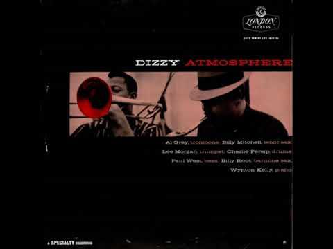 Lee Morgan Dizzy AtmosphereFull Album