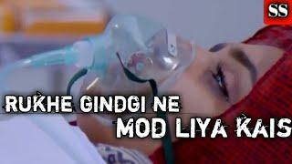 Rukhe jindgi ne mod liya kaisa //sad song //ss new video remix song 2020