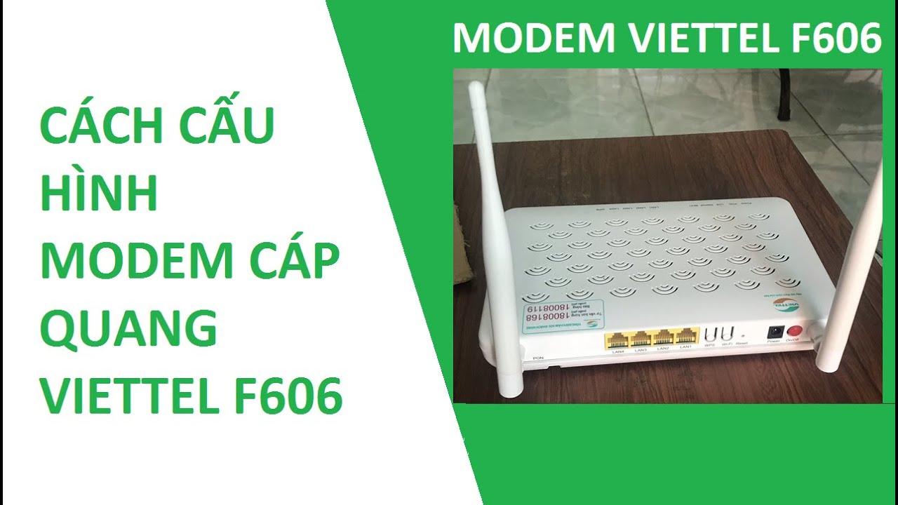 Cấu hình modem cáp quang Viettel F606 chỉ tiết