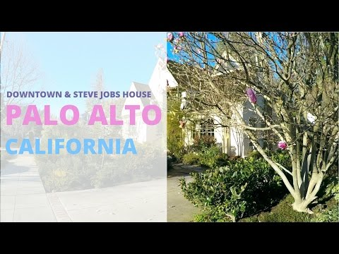 Palo Alto California Tour (Old Palo Alto ,Steve Jobs House, Downtown)
