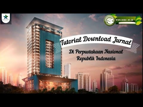 Cara Download Jurnal di Perpustakaan Nasional Republik Indonesia (E-Resources)