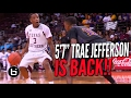 "5'7"" Trae Jefferson SHIFTIN' In COLLEGE! Full Highlights"
