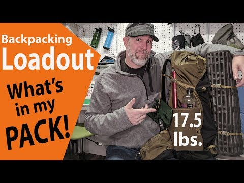 Backpacking Gear Loadout 2018 (17.5lbs. Base Weight)